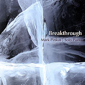 Play & Download Breakthrough by Mark Pinkus | Napster