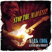 Play & Download Stop the Madness by Mark Cook | Napster