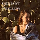 Play & Download Chrissy Phillips by Chrissy Phillips | Napster