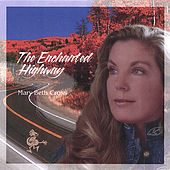 Play & Download The Enchanted Highway by Mary Beth Cross | Napster