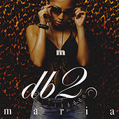 Play & Download Db2 by Maria | Napster