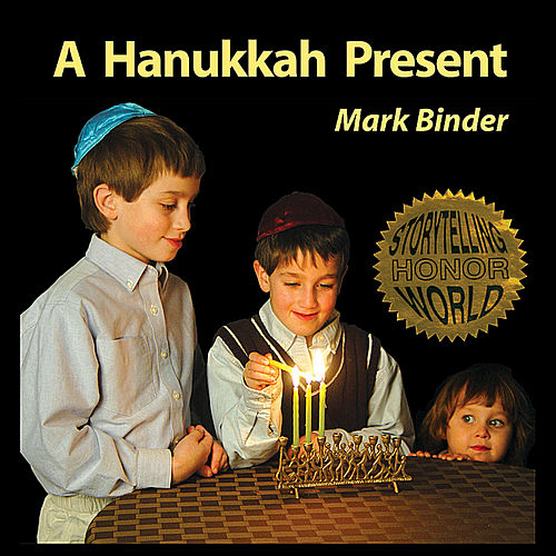 Play & Download A Hanukkah Present by Mark Binder | Napster