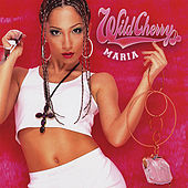 Play & Download Wild Cherry by Maria | Napster