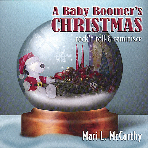 Play & Download A Baby Boomer's Christmas by Mari L Mccarthy | Napster