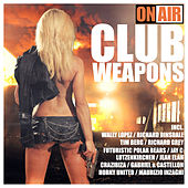 Play & Download On Air - Club Weapons by Various Artists | Napster