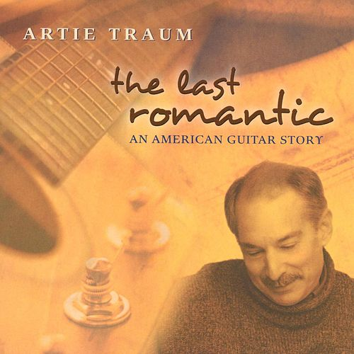 Play & Download The Last Romantic by Artie Traum | Napster