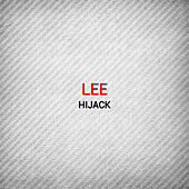 Play & Download Hijack by Lee | Napster