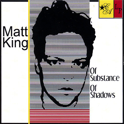 Play & Download Of Substance of Shadows by Matt King | Napster