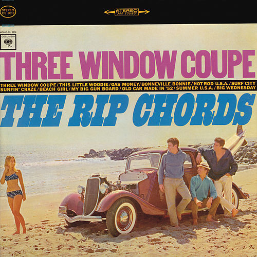 Play & Download Three Window Coupe [Bonus Tracks] by The Rip Chords | Napster