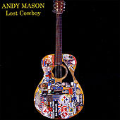 Lost Cowboy by Andy Mason