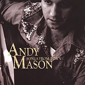Songs From Town by Andy Mason