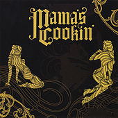 Play & Download Mama's Cookin' by Mama's Cookin' | Napster
