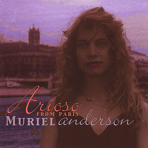 Play & Download Arioso From Paris by Muriel Anderson | Napster