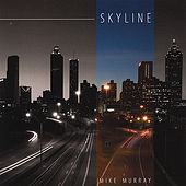 Play & Download Skyline by Mike Murray | Napster