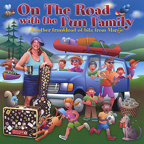 On the Road With the Fun Family by Margie