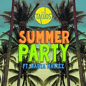 Play & Download Summer Party (feat. Nadia Maltéz) by Los Tachos | Napster