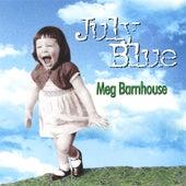 July Blue by Meg Barnhouse
