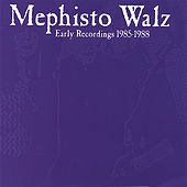 Early Recordings 1985-1988 by Mephisto Walz
