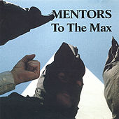 To the Max by Mentors