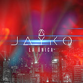 Play & Download La Única by Jayko | Napster