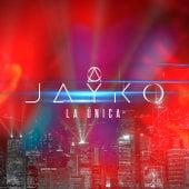 La Única by Jayko