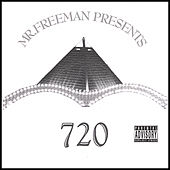 Mr. Freeman Presents 720 by Various Artists