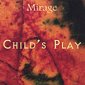 Play & Download Child's Play by Mirage | Napster