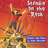 Standin' On the Rock by Mike Harrison