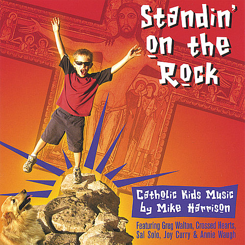 Play & Download Standin' On the Rock by Mike Harrison | Napster