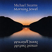 Play & Download Morning Jewel by Michael Stearns | Napster