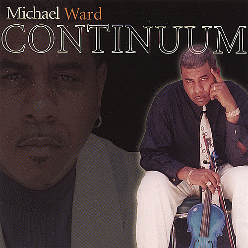 Play & Download Continuum by Michael Ward | Napster