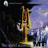Play & Download The World According to M.T. by Michael Thompson | Napster