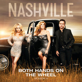Play & Download Both Hands On The Wheel by Nashville Cast | Napster