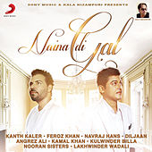 Naina Di Gal by Various Artists