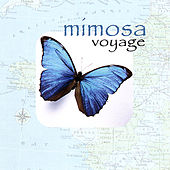 Voyage by Mimosa