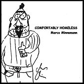 Play & Download Comfortably Homeless by Marco Minnemann | Napster