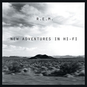 Play & Download New Adventures In Hi-Fi by R.E.M. | Napster