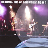 Play & Download Life On a Hawaiian Beach by John Evans | Napster