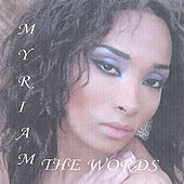Play & Download The Words by Myriam | Napster