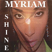 Shine by Myriam