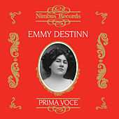 Play & Download Emmy Destinn (Recorded 1907 - 1921) by Various Artists | Napster