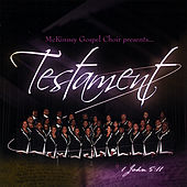 Play & Download Testament by Mckinney Gospel Choir | Napster