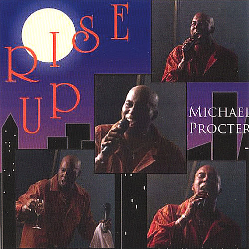 Play & Download Rise Up by Michael Procter | Napster