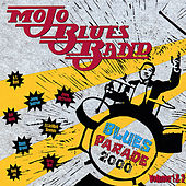 Play & Download Blues Parade 2000 by Mojo Blues Band | Napster