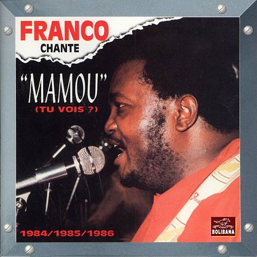 Play & Download Mamou (Tu vois ?) [1984-1985-1986] by Franco | Napster