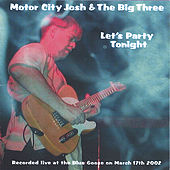 Let's Party Tonight by Motor City Josh