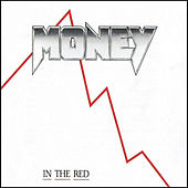 In the Red by Money (Hip-Hop)