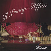 A Lounge Affair by Mona