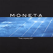 Play & Download The Hope Ep by Moneta | Napster