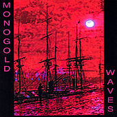 Play & Download Waves by Monogold | Napster